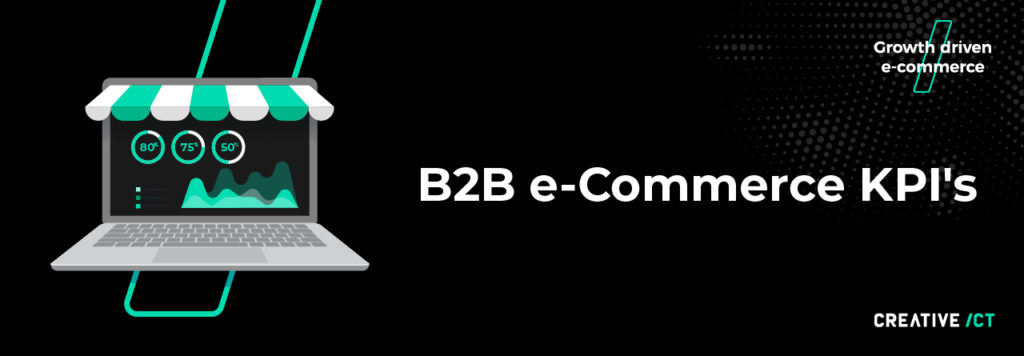 B2B e-commerce KPI's