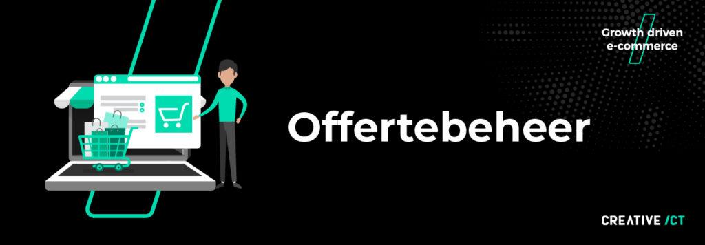 B2B webshop - Offertebeheer