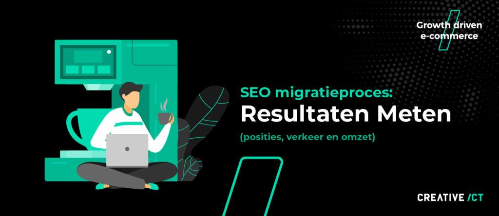 seo migratie webshop proces magento 2 - resultaten meten